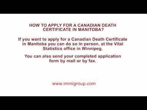 How To Apply For A Canadian Death Certificate In Manitoba?