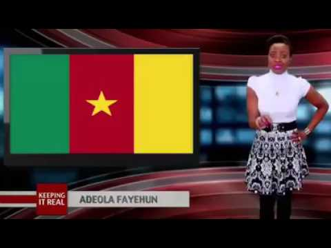 Keeping it Real with Adeola on the Cameroon issue