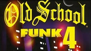 OLD SCHOOL FUNK VOL 4 ( DJ DRESKI)