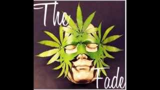 The Fade - High Minded