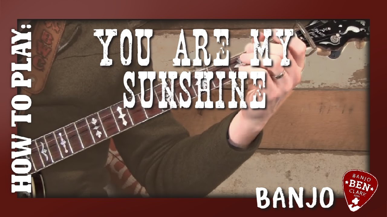 You Are My Sunshine- Basic Banjo Lesson! - YouTube