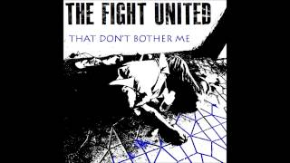 The Fight United - That Don