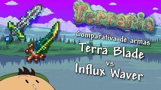 [Terraria 1.3.5] Comparativa: La Terrablade contra la Influx Waver thumbnail
