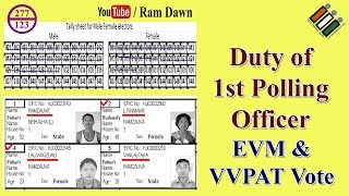 Duty of 1st Polling Officer where EVM is used