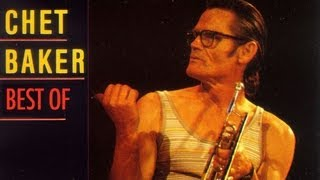 Chet Baker - Best Of Chet Baker