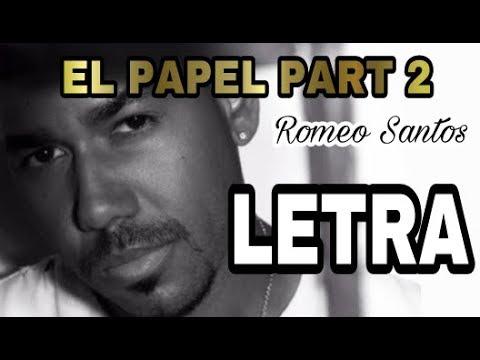 Romeo Santos - El Papel Part 2 (Versión Marido) LETRA - LYRIC