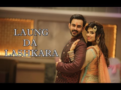 Laung Da Lashkara | Team BollyFunk | Couple Performance | SidAsh wedding | Wedding Choreography |