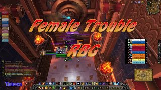 Female Trouble RBG TEMPLE of KOTMOGU #3 Fire Mage PoV