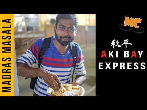 The Story of Aki Bay Experss | Madras Masala Epi 17 | Food Feature | Madras Central