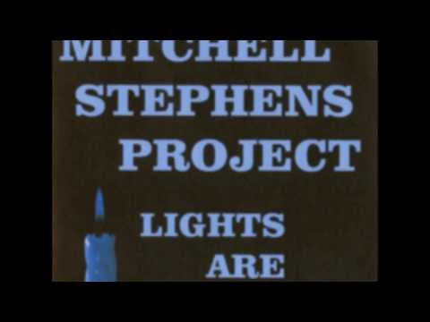 Lights Are Low (Mitchell Stephens Project 2013)