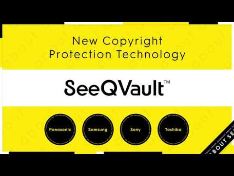 What's SeeQVault? - New Copyright Protection Technology