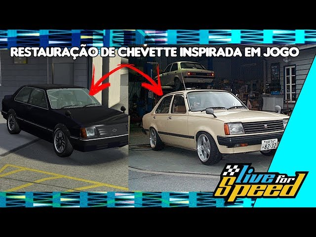 Chevette de Drift - Restauração de um Chevette real baseado em um Jogo