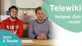 Telewiki: Netgear Orbi router (Dutch)