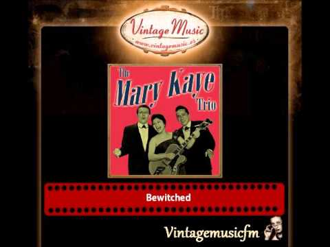 The Mary Kaye Trio – Bewitched