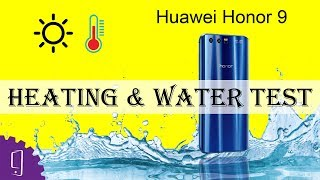Huawei Honor 9 Heating and Water Test