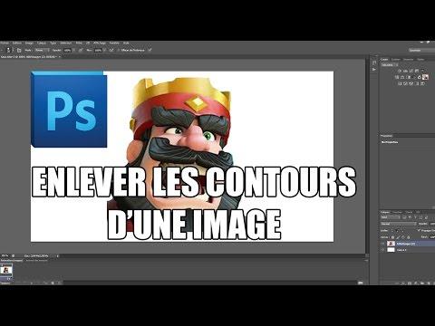 Comment Enlever Les Contours Dune Image Photoshop