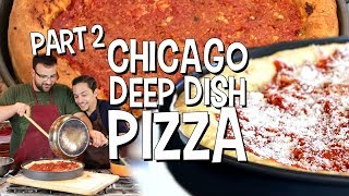 We Can't Cook: Chicago Deep Dish Pizza - PART 2