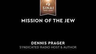Mission of the Jew - Dennis Prager