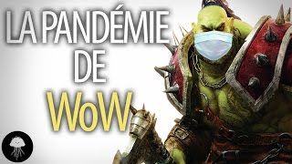 La pandémie de World of Warcraft - DBY #4