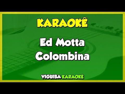 Ed Motta - Colombina / VERSÃO KARAOKÊ