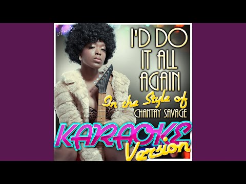 I'd Do It All Again (In The Style Of Corinne Bailey-Rae) (Karaoke Version)
