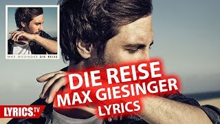 "Die Reise LYRICS | Max Giesinger | Lyric & Songtext | aus dem Album ""Die Reise"""