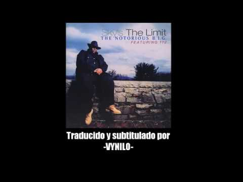 Sky's The Limit - The Notorious B.I.G. (Subtitulada Al Español)