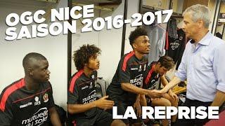 L'OGC Nice 2016-2017 retrouve le terrain