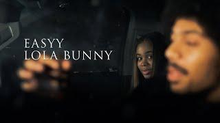 Easyy - LoLa Bunny (dir. by @OneWay Visuals)