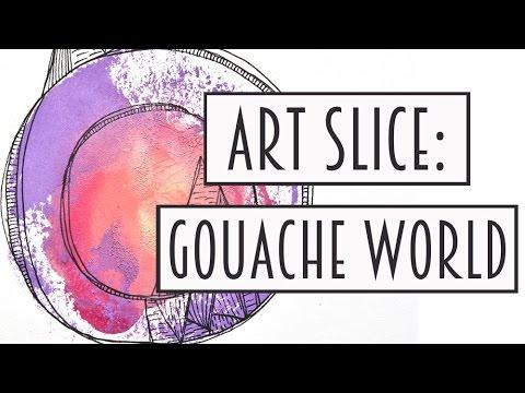 Art Slice: Gouache World