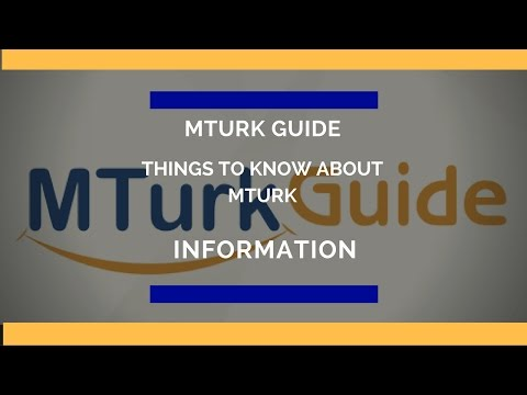 MTurk Guide Video Things To Know