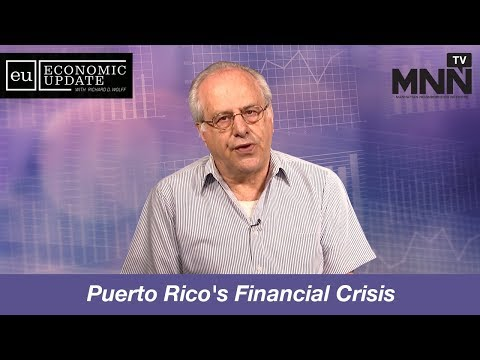 Economic Update With Richard Wolff: Puerto Rico's Financial Crisis