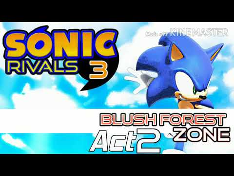 Sonic Rivals 3 Blush Forest Zone Act 2 Youtube