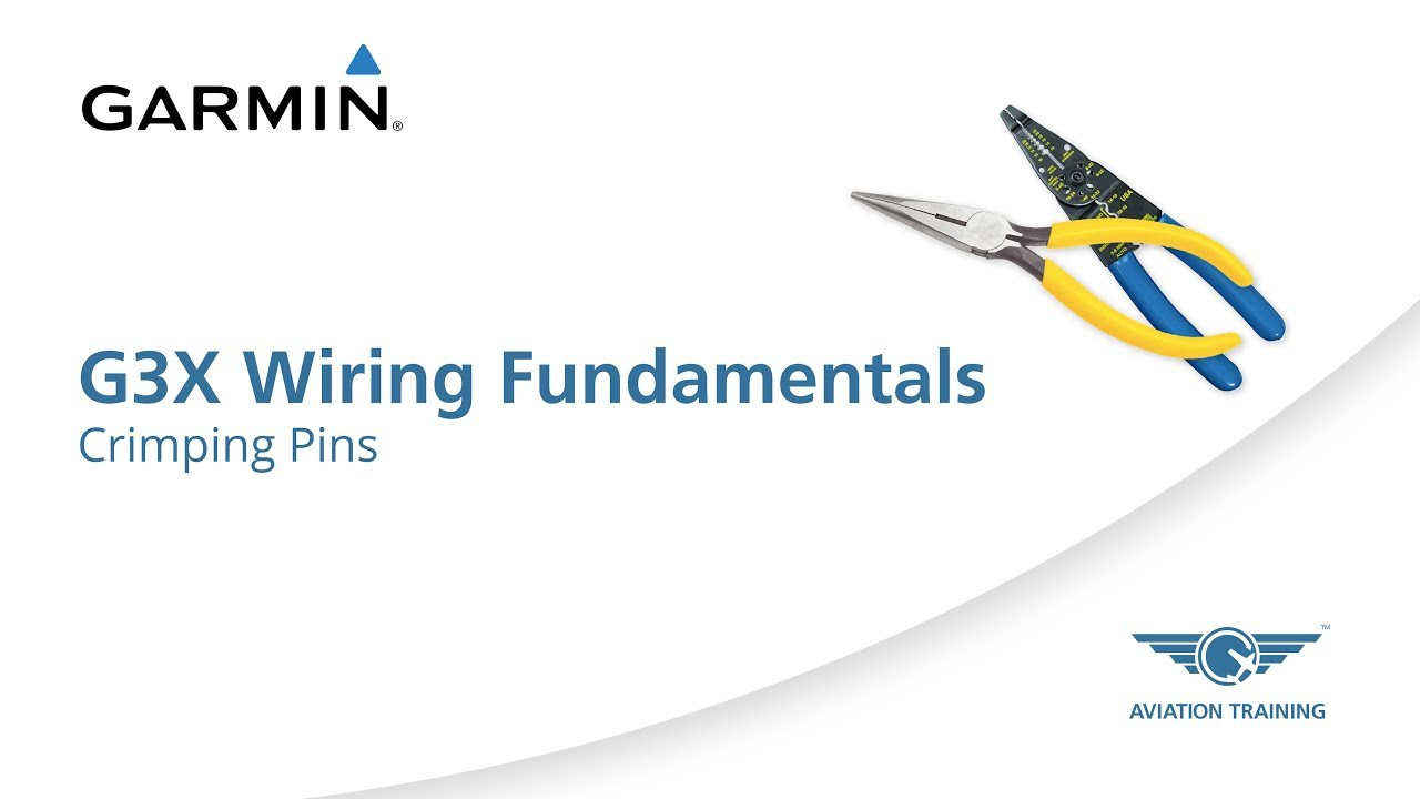 medium resolution of garmin g3x wiring fundamentals series crimping pins