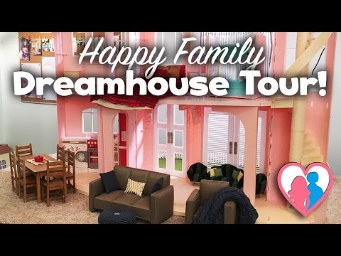Happy Family Dreamhouse Tour!