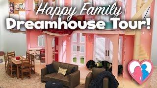 Happy Family Dreamhouse Tour!