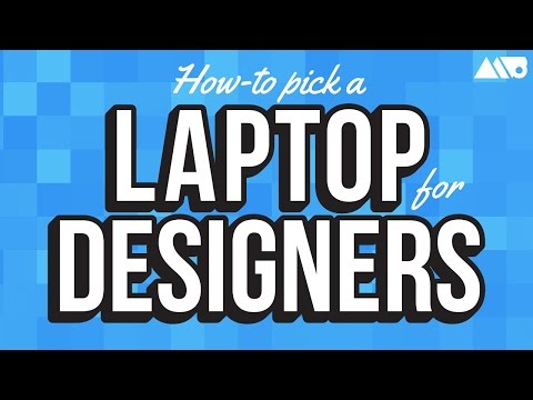 How to Pick the Best Laptop for Design