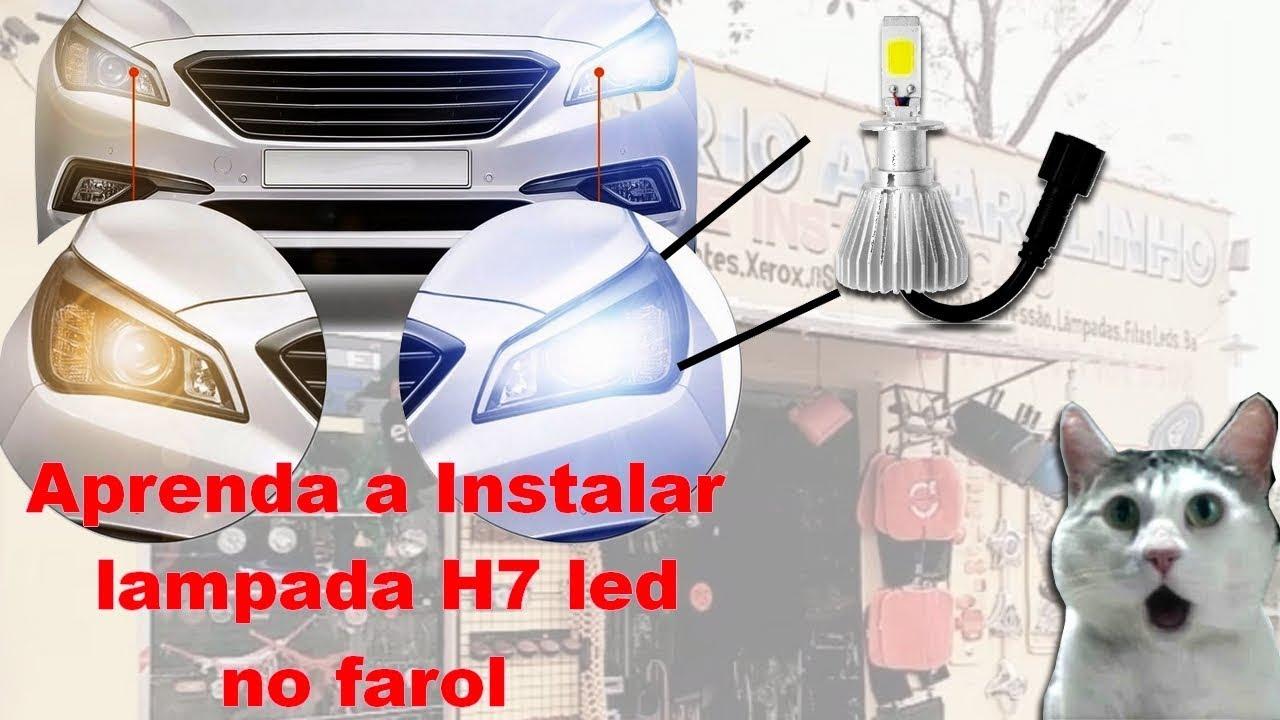 instalando lampada no farol h7 de led - youtube