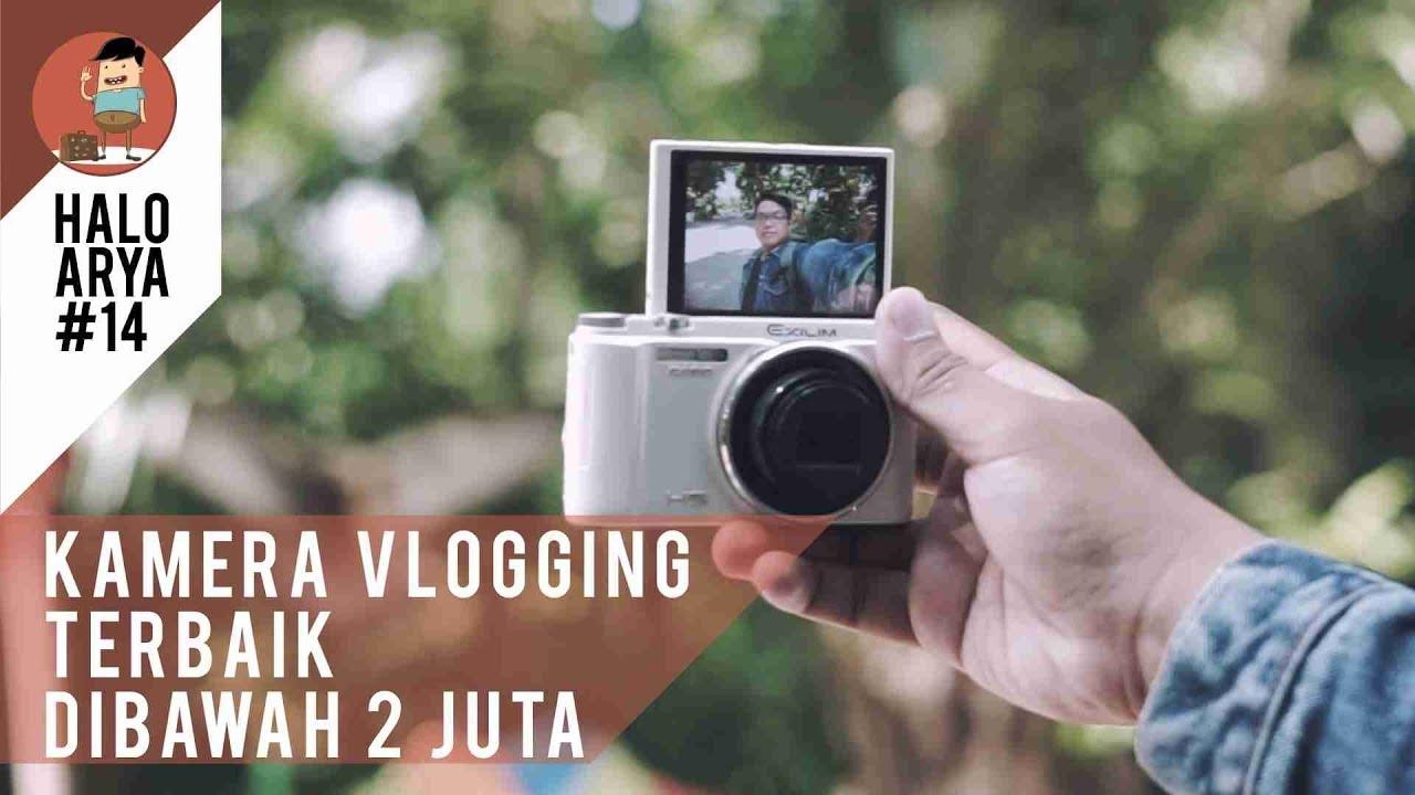 Kamera Vlog Terbaik Termurah Dibawah 2 Juta Part 2