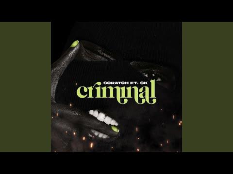 Criminal (feat. SK)