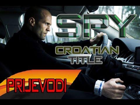Jason Statham - Spy  [Hrvatski/Srpski/Bosanski Prijevod - Croatian/Serbian/Bosnian Title]ᴴᴰ2015
