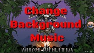 How to Change Mini Militia theme song