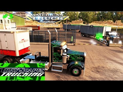 American Truck Simulator MULTIPLAYER #3 CHAD! you got your ears on?