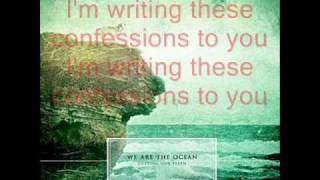 we are the ocean - confessions (w/lyrics)