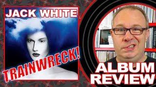 TRAINWRECK! - Jack White