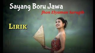 Sayang Boru Jawa - Jhon Elyaman Saragih [Lirik]   Lagu Simalungun