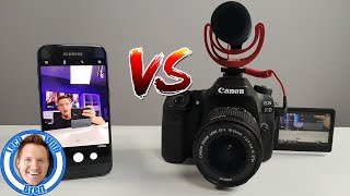 Samsung Phone VS Canon 80D for YouTube Videos