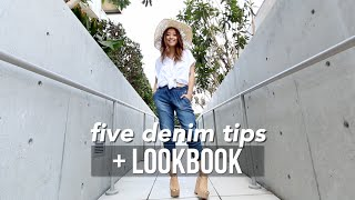 5 Denim Tips + 5 Denim Looks