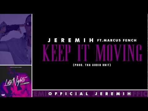 Jeremih - Keep It Moving [Lyrics]