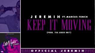 Jeremih - Keep It Moving [Lyrics]